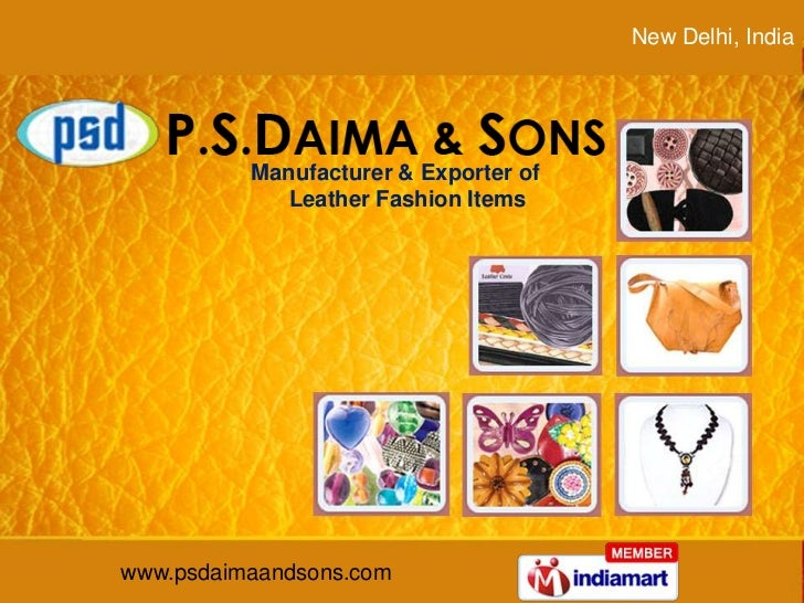 New Delhi, India <br />Manufacturer & Exporter of <br />    Leather Fashion Items<br />