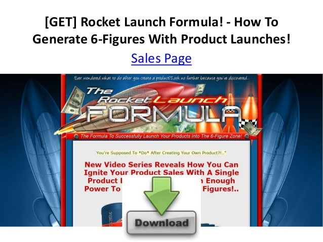 [GET] Rocket Launch Formula! - How ToGenerate 6-Figures With Product Launches!                Sales Page