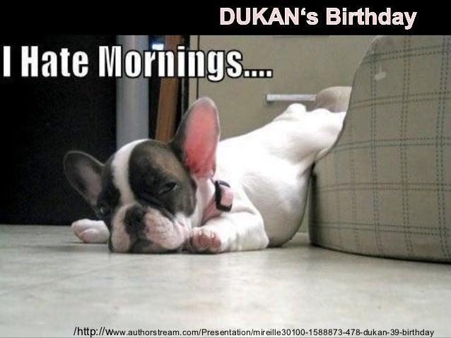 /http://www.authorstream.com/Presentation/mireille30100-1588873-478-dukan-39-birthday