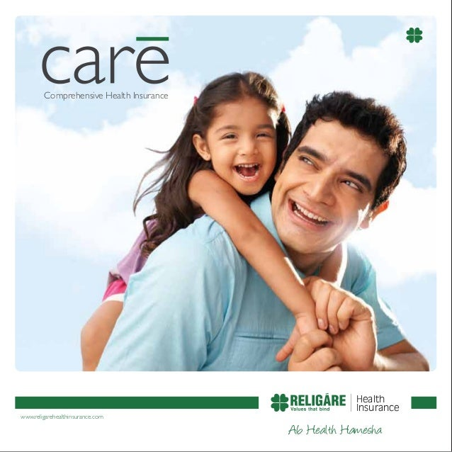 www.religarehealthinsurance.com Health Insurance Comprehensive Health Insurance