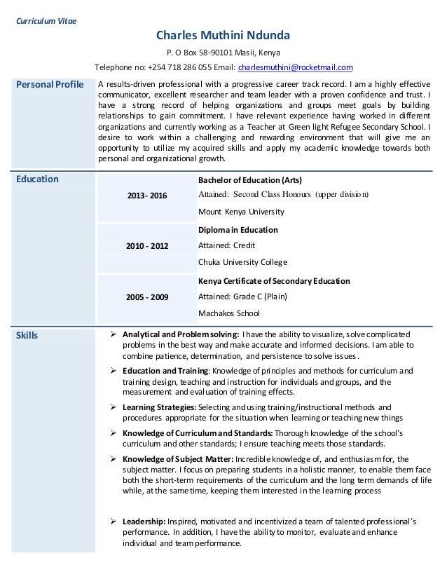 Curriculum Vitae Charles Muthini Ndunda P. O Box 58-90101 Masii, Kenya Telephone no: +254 718 286 055 Email: charlesmuthin...