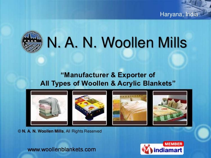 """Haryana, India               N. A. N. Woollen Mills                  """"Manufacturer & Exporter of            All Types of W..."""