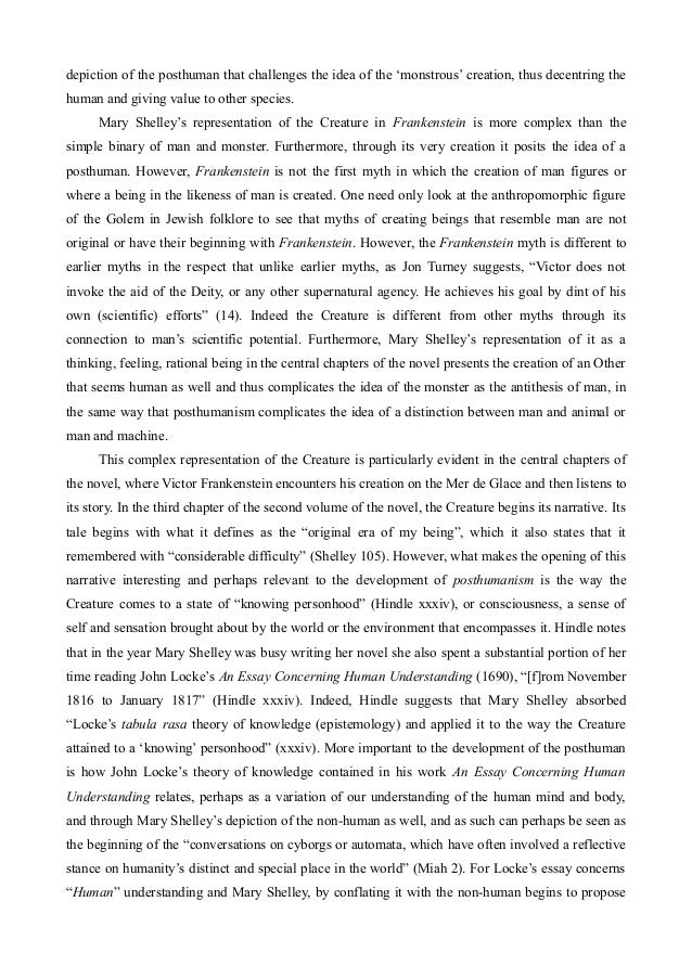 mary shelleyís frankenstein essay Intimidated at first by the fame of some of her companions, some of england's greatest writers, mary finally offered up her contribution, frankenstein: the moden prometheus the work was a breakthrough, spawning the birth of two literary genres: science-fiction and horror fiction.