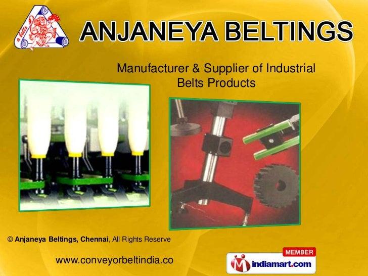 Manufacturer & Supplier of Industrial <br />Belts Products<br />