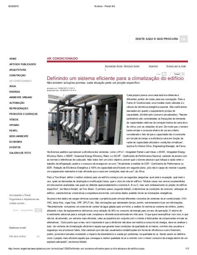 9/28/2015 NotíciaPortalEA http://www.engenhariaearquitetura.com.br/noticias/1250/Definindoumsistemaeficienteparaa...