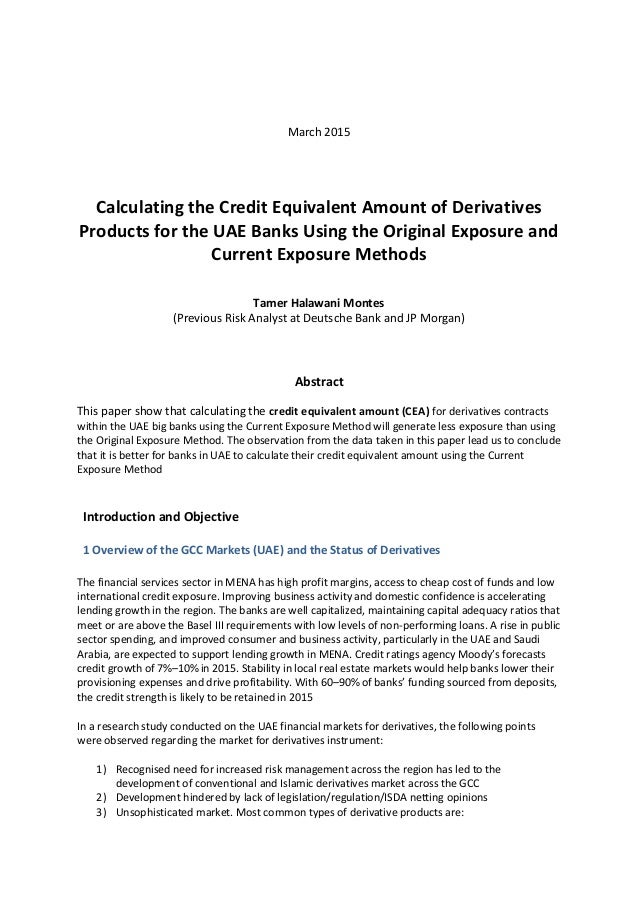 March 2015 Calculating the Credit Equivalent Amount of Derivatives Products for the UAE Banks Using the Original Exposure ...
