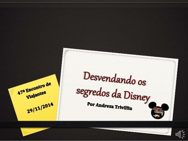 Desvendando os  segredos da Disney  Por Andreza 'lñvíllin