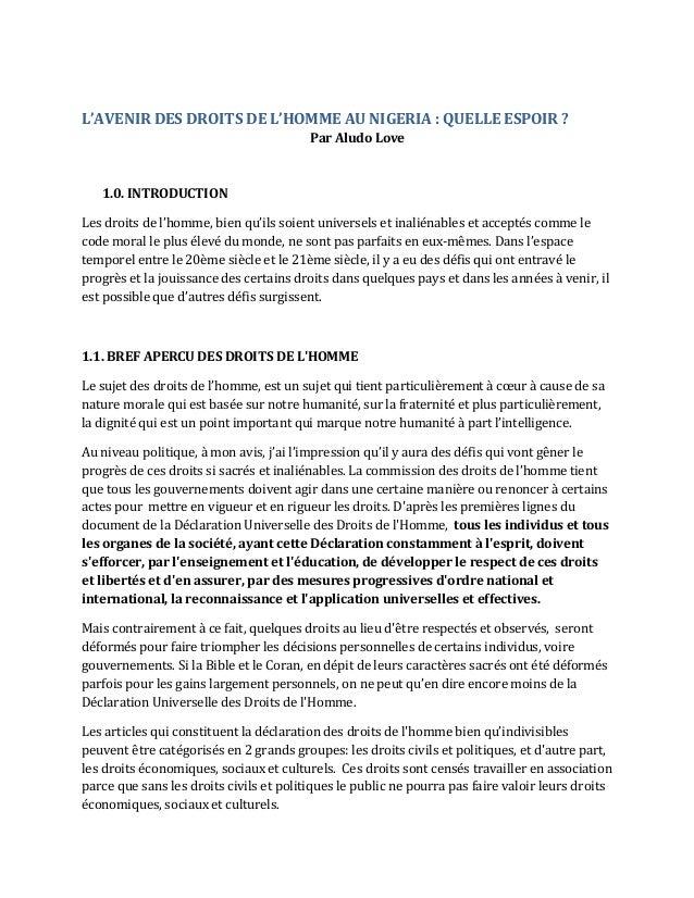 L'AVENIR DES DROITS DE L'HOMME AU NIGERIA : QUELLE ESPOIR ? Par Aludo Love 1.0. INTRODUCTION Les droits de l'homme, bien q...