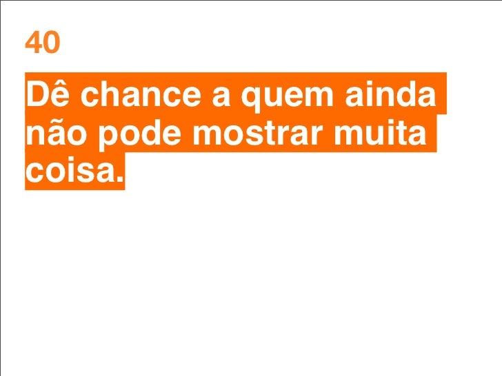 Você não está enganando ninguém. Todo o mercado sabe o que está acontecendo, inclusive fora do Brasil. Cria-se uma divisão...