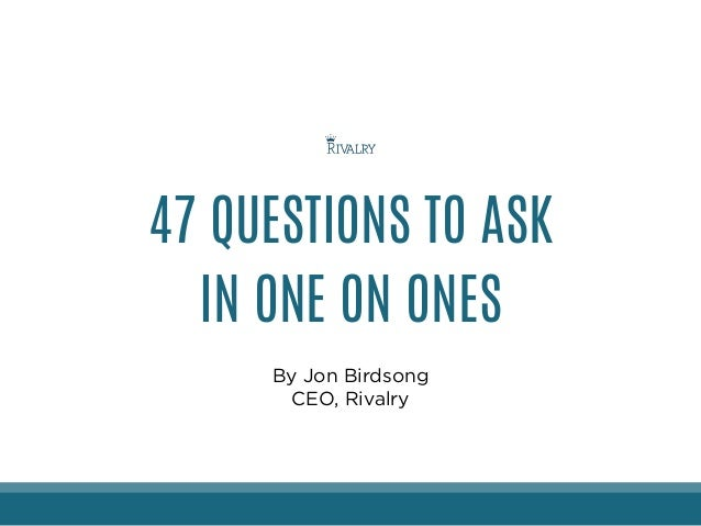 47 Structured Questions To Be Asked / Discussed during the