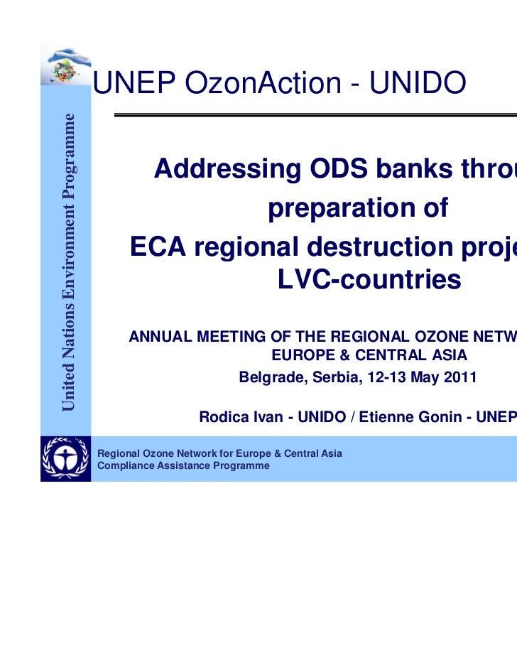 UNEP OzonAction - UNIDOUnited Nations Environment Programme                                              Addressing ODS ba...