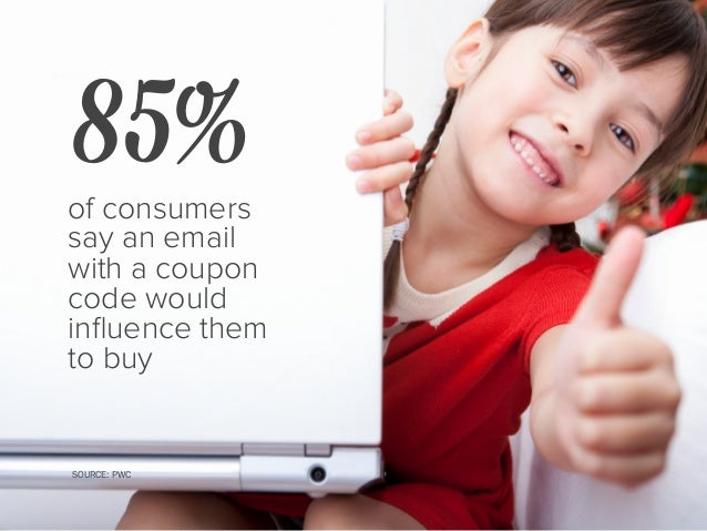 of people expect a retailer's email promotions to include personalized offers and recommendations 78% SOURCE: MAGNETIC