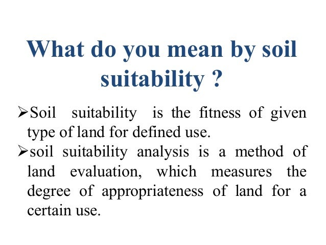Significance of soil site suitability in fruit crops for Uses of soil in english