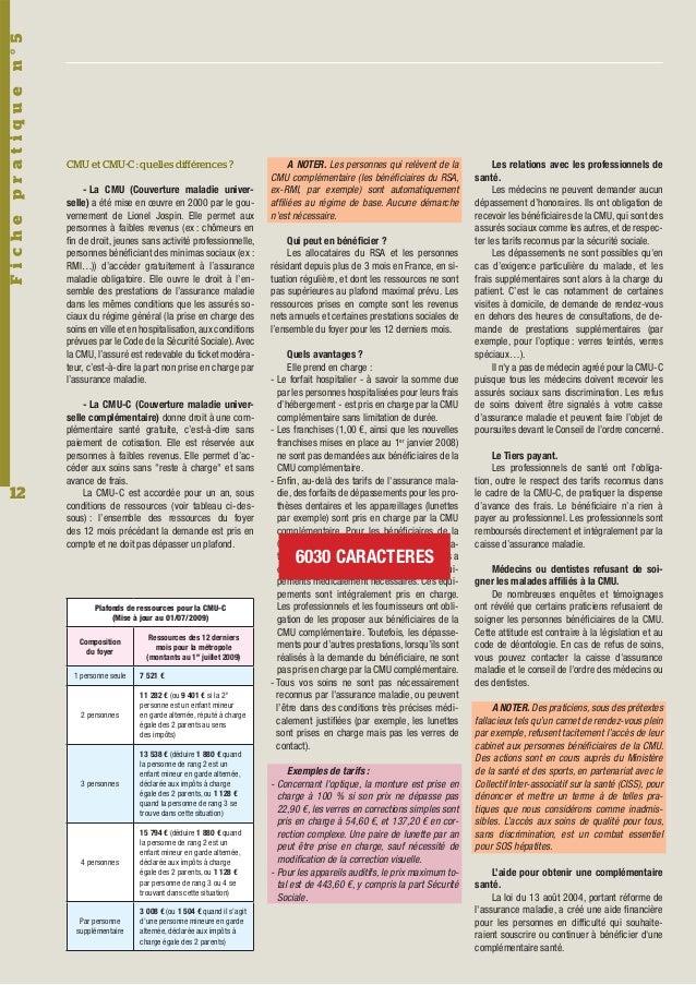Fiche pratiq ue n°5 12  CMU et CMU-C : quelles différences ? - La CMU (Couverture maladie universelle) a été mise en œuvre...