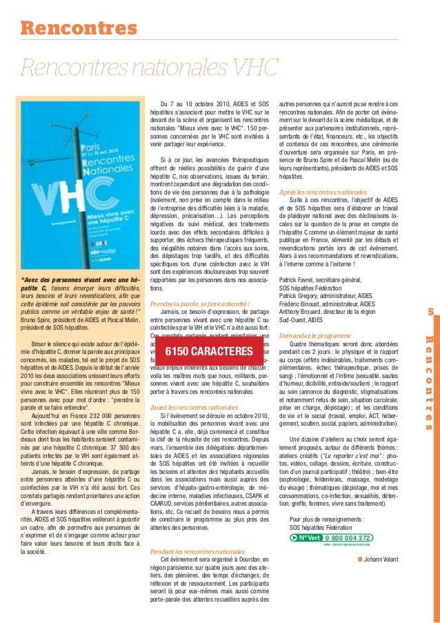 Rencontres  Rencontres nationales VHC Du 7 au 10 octobre 2010, AIDES et SOS hépatites s'associent pour mettre le VHC sur l...