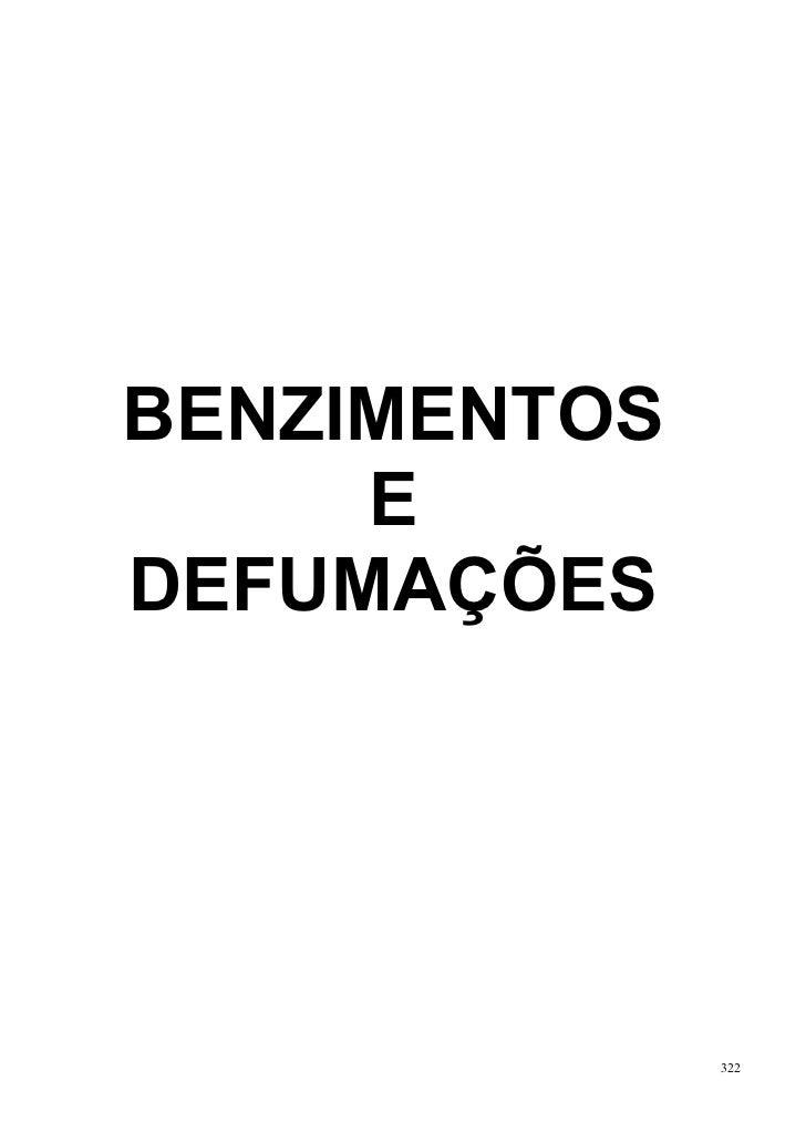 BENZIMENTOS     EDEFUMAÇÕES              322