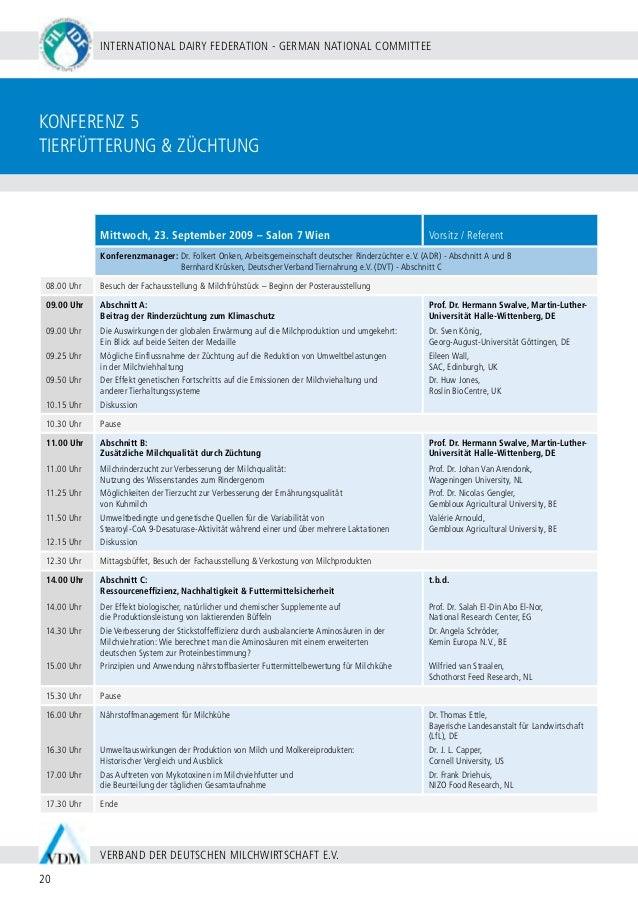 BERLIN 20 - 24 SEPTEMBER 2009 21 WWW.WDS2009.COM IDF WORLD DAIRY SUMMIT 2009 | MARITIM HOTEL BERLIN | Konferenz 6 Nachhalt...