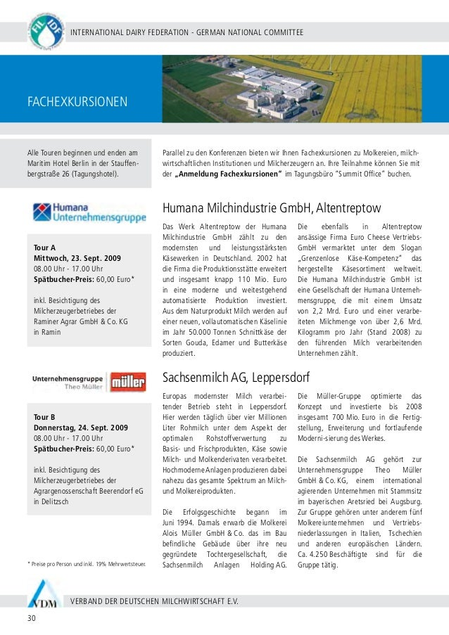 BERLIN 20 - 24 SEPTEMBER 2009 31 WWW.WDS2009.COM IDF WORLD DAIRY SUMMIT 2009 | MARITIM HOTEL BERLIN | Fachexkursionen Tour...