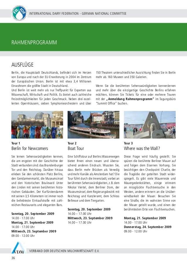 BERLIN 20 - 24 SEPTEMBER 2009 37 WWW.WDS2009.COM IDF WORLD DAIRY SUMMIT 2009 | MARITIM HOTEL BERLIN | RAHMENPROGRAMM Tour ...