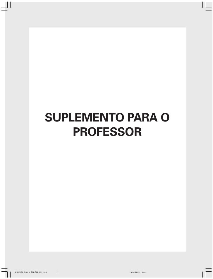 SUPLEMENTO PARA O                            PROFESSORMANUAL_BIO_1_PNLEM_001_033   1     18.06.2005, 13:00