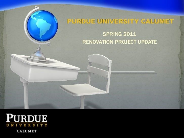 SPRING 2011 RENOVATION PROJECT UPDATE