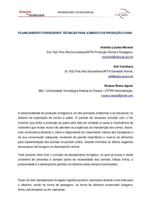 PLANEJAMENTO FORRAGEIRO: TÉCNICAS PARA AUMENTO DA PRODUÇÃO OVINA  Andréia Luciane Moreira  Dra. PqC Polo Alta Sorocabana/A...