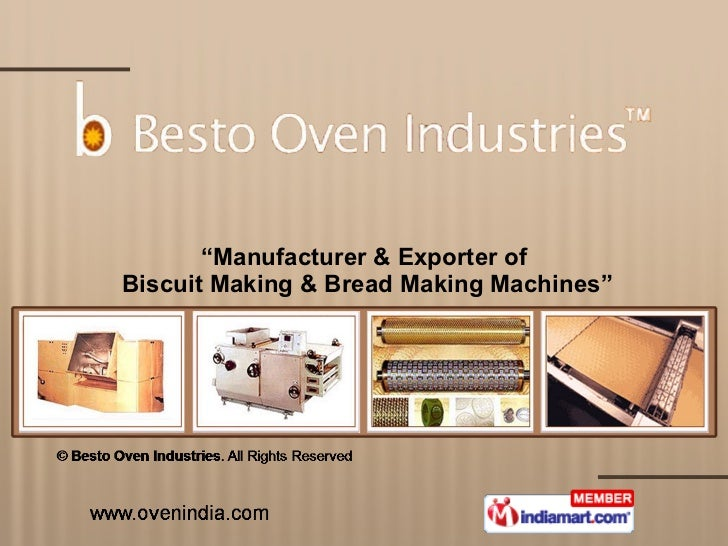""" Manufacturer & Exporter of  Biscuit Making & Bread Making Machines"""