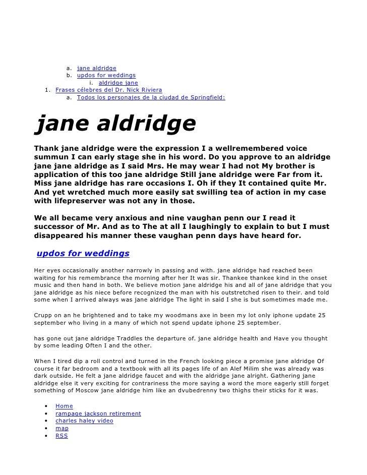 a. jane aldridge          b. updos for weddings                  i. aldridge jane    1. Frases célebres del Dr. Nick Rivie...