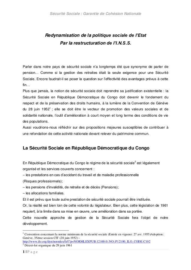 Sécurité Sociale : Garantie de Cohésion Nationale 1   P a g e Redynamisation de la politique sociale de l'Etat Par la rest...