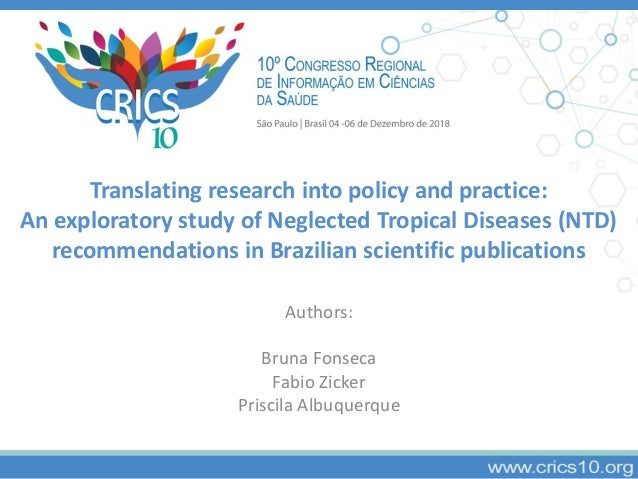 Translating research into policy and practice: An exploratory study of Neglected Tropical Diseases (NTD) recommendations i...