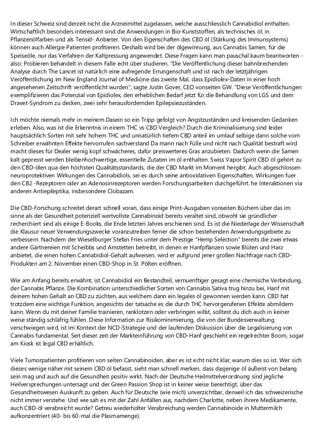 In dieser Schweiz sind derzeit nicht die Arzneimittel zugelassen, welche ausschliesslich Cannabidiol enthalten. Wirtschaft...