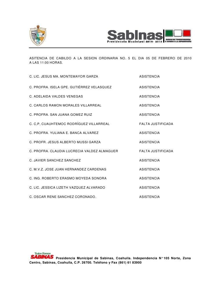 ASITENCIA DE CABILDO A LA SESION ORDINARIA NO. 5 EL DIA 05 DE FEBRERO DE 2010 A LAS 11:00 HORAS.   C. LIC. JESUS MA. MONTE...