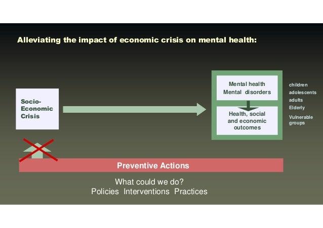 Socioeconomic Crisis and Mental Health Hosman Prevention Options Slide 3
