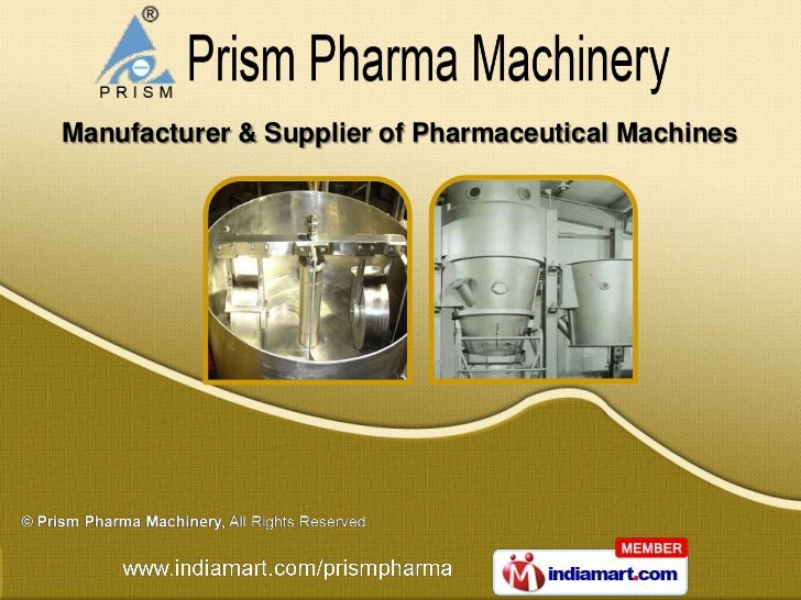 Manufacturer & Supplier of Pharmaceutical Machines