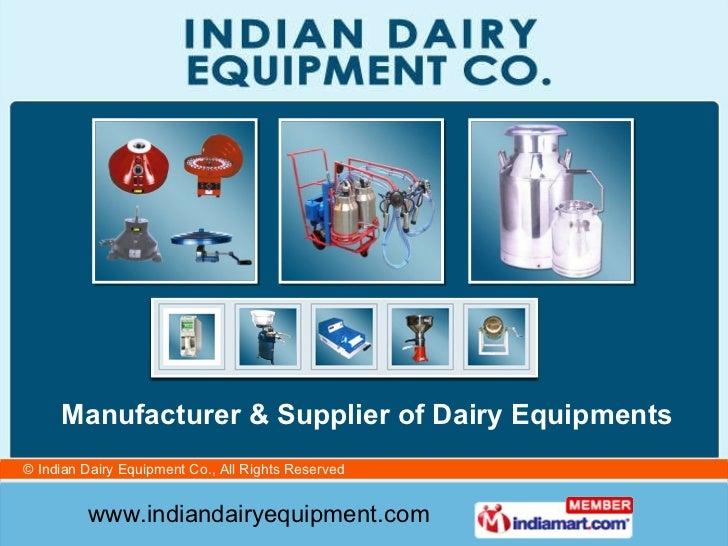 Manufacturer & Supplier of Dairy Equipments