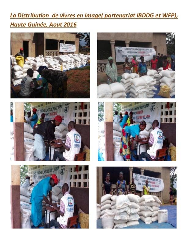 La Distribution de vivres en Image( partenariat IBDDG et WFP), Haute Guinée, Aout 2016