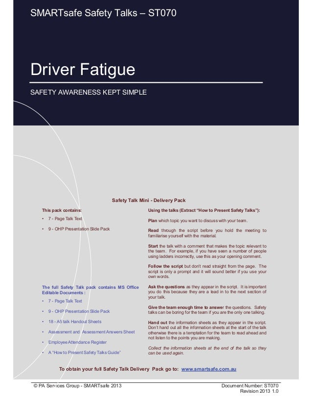 Driver Fatigue Page 1 of 10 © PA Services Group - SMARTsafe 2013 Document Number: ST070 Revision 2013 1.0 Driver Fatigue S...