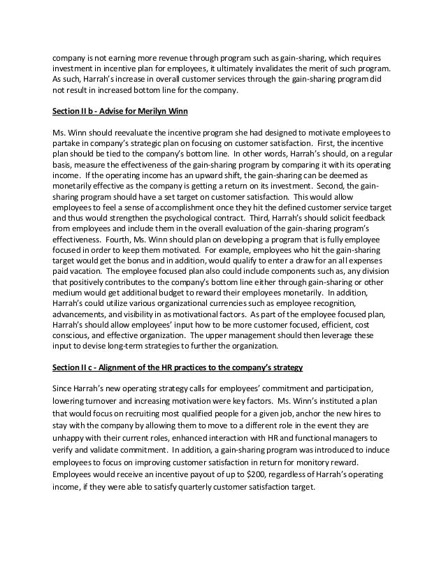 harrah case Free essay: question 3 stakeholders the gaming and entertainment industries involve a large amount of individuals harrah's entertainment includes their.