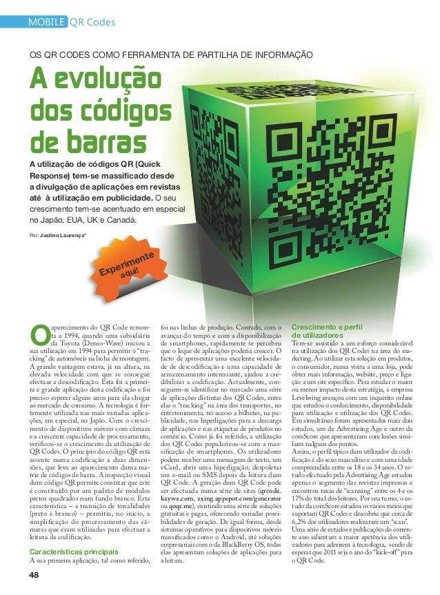 mobile QR CodesOs QR Codes como ferramenta de partilha de informaçãoA evoluçãodos códigosde barrasA utilização de códigos ...