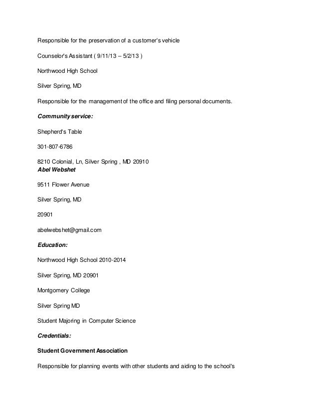Responsible for the preservation of a customer's vehicle Counselor's Assistant ( 9/11/13 – 5/2/13 ) Northwood High School ...