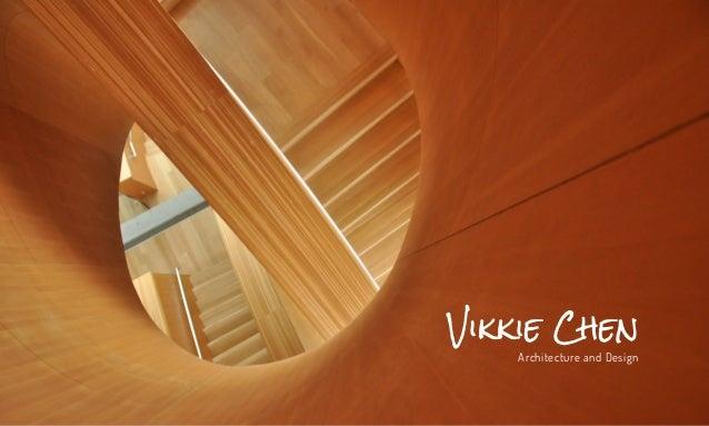 Vikkie Chen Architecture and Design