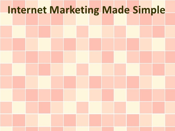 Internet Marketing Made Simple
