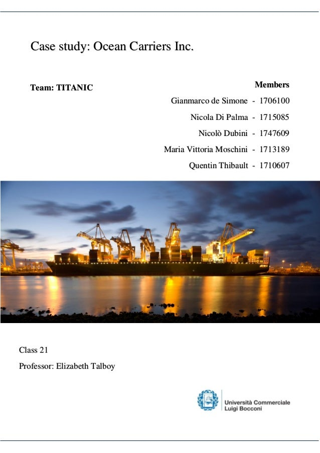 Ocean Carriers Case Report - SlideShare