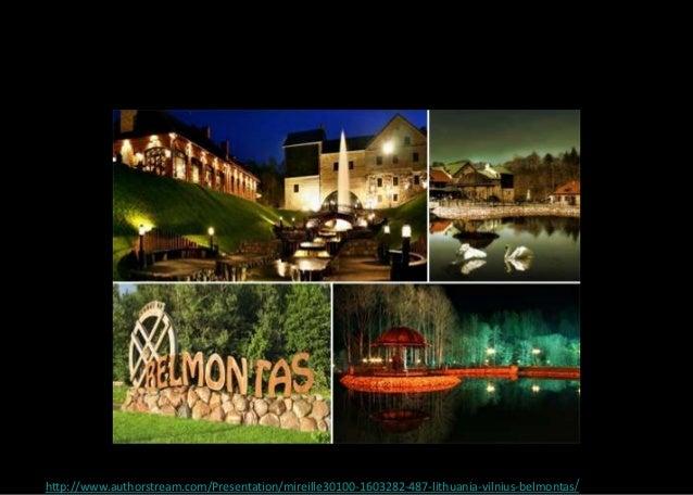 http://www.authorstream.com/Presentation/mireille30100-1603282-487-lithuania-vilnius-belmontas/