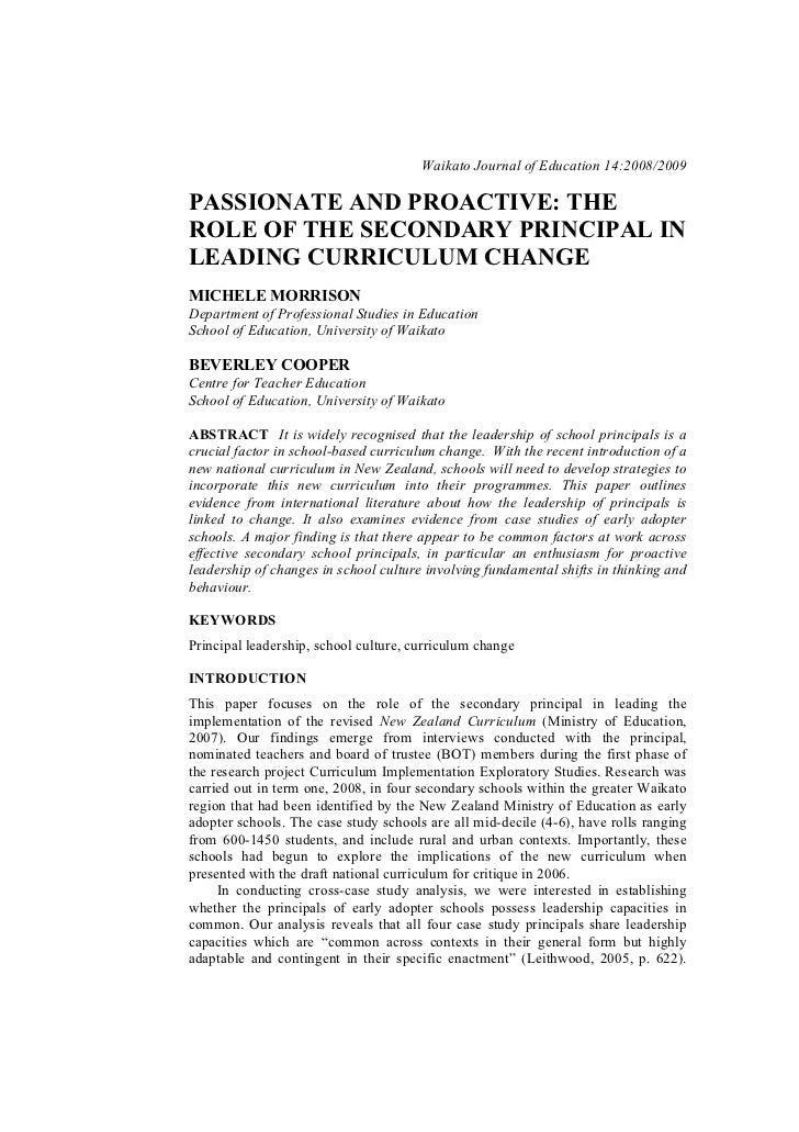 Waikato Journal of Education 14:2008/2009PASSIONATE AND PROACTIVE: THEROLE OF THE SECONDARY PRINCIPAL INLEADING CURRICULUM...