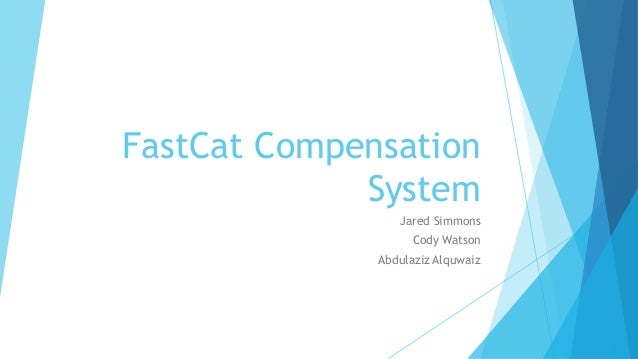 fastcat compensation project phase 2