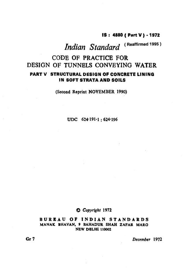 IS : 4880( Part V ) -1972 hdim Standard ('eamrmed'995) CODE OF PRACTICE FOR DESIGN OF TUNNELS CONVEYING WATER PART V STRUC...
