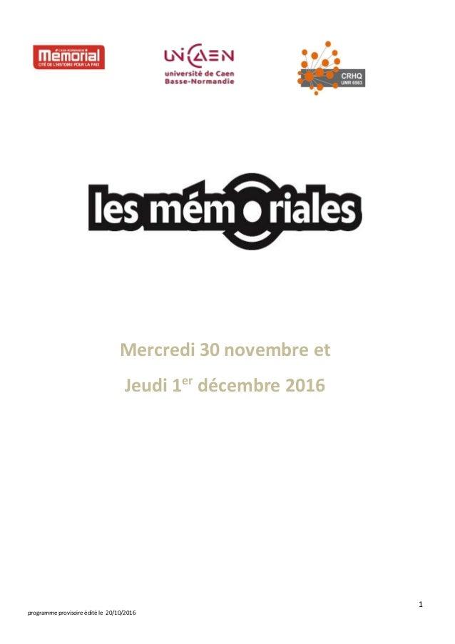 1 programme provisoire édité le 20/10/2016 Mercredi 30 novembre et Jeudi 1er décembre 2016
