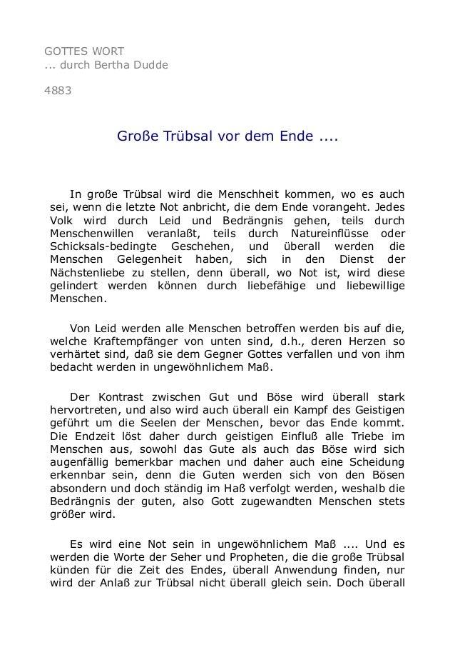 GOTTES WORT ... durch Bertha Dudde 4883 Große Trübsal vor dem Ende .... In große Trübsal wird die Menschheit kommen, wo es...