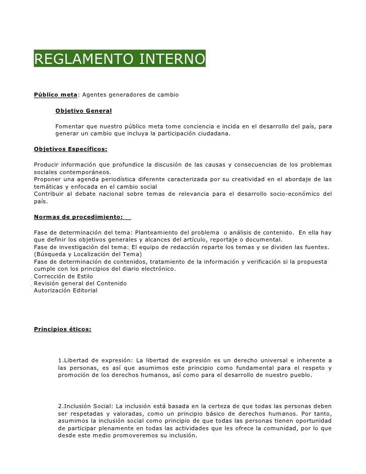 REGLAMENTO INTERNO  Público meta: Agentes generadores de cambio         Objetivo General         Fomentar que nuestro públ...